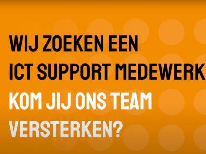 Vacature ICT Support Medewerker